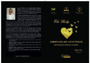 Libertatea de a fi tu însuți - ediția a II-a - Ela Balaj